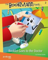 Booklet Goes to the Doctor (Hardcover, illustrated edition): Lisa Edman Lamote