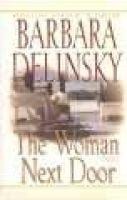 The Woman Next Door PB (Large print, Paperback, large type edition): Barbara Delinsky