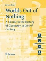 Worlds Out of Nothing - A Course in the History of Geometry in the 19th Century (Paperback, Edition. ed.): Jeremy Gray