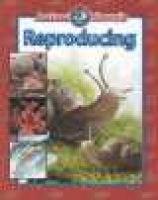 Reproducing (Hardcover, Library binding): Gareth Stevens Publishing