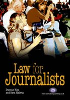 Law for Journalists (Paperback): Duncan J. Bloy, Sarah Hadwin
