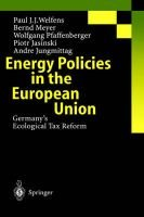 Energy Policies in the European Union - Germany's Ecological Tax Reform (Hardcover, 2001 ed.): Paul J.J. Welfens, B....