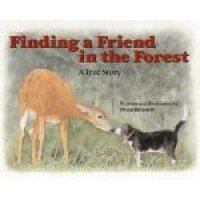 Finding a Friend in the Forest (Hardcover): Dean Bennett