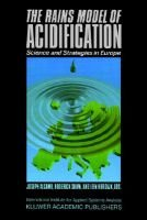 The Rains Model of Acidification - Science and Strategies in Europe (Paperback, 1990): Joseph Alcamo, R. Shaw, Leen Hordijk