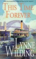 This Time Forever (Paperback, Revised edition): Lynne Wilding