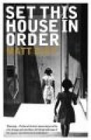 Set this house in order - A romance of souls (Paperback): Matt Ruff