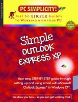 Simple Outlook Express XP (Paperback): PC Simplicity!