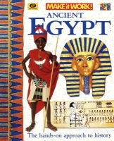 Ancient Egypt - The Hands-On Approach to History (Paperback, illustrated edition): Andrew Haslam, Alexandra Parsons