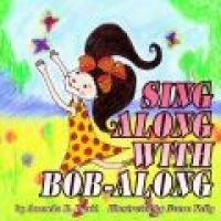 Sing Along with Bob-along (Paperback, illustrated edition): Amanda R. Hyatt