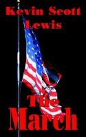 The March (Paperback): Kevin Scott Lewis