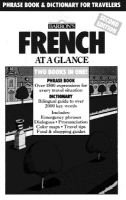 French at a Glance - Phrase Book and Dictionary for Travelers (Paperback, 2nd ed): Gail Stein