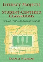 Literacy Projects for Student-Centered Classrooms - Tips and Lessons to Engage Students (Paperback, New edition): Karrell...