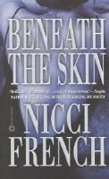 Beneath the Skin (Electronic book text): Nicci French