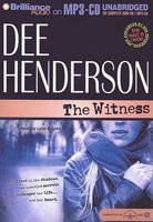 The Witness (MP3 format, CD, Unabridged): Dee Henderson