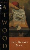 Life before Man (Paperback): Margaret Atwood