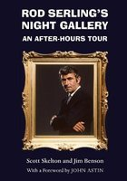 Rod Serling's Night Gallery - An After-Hours Tour (Paperback, New): Scott Skelton