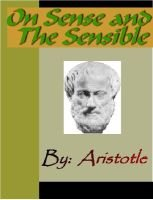 On Sense and the Sensible - Aristotle: Aristotle
