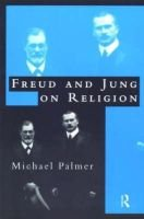 Freud and Jung on Religion (Hardcover): Michael F Palmer