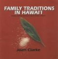 Family Traditions in Hawai'i - Birthday, Marriage, Funeral and Cultural Customs in Hawai'i (Paperback, illustrated...