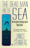 Dead Man and the Sea (Paperback): Janice Steinberg