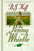 The Penny Whistle (Large print, Hardcover, large type edition): B.J. Hoff