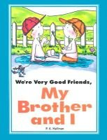 We're Very Good Friends, My Brother and I (Paperback): P. K Hallinan