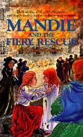 Mandie and the Fiery Rescue (Hardcover): Lois Gladys Leppard