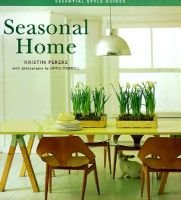 Seasonal Home (Hardcover): Kristin Perers, James Merrell