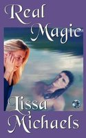 Real Magic (Paperback): Lissa Michaels