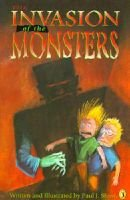 The Invasion of the Monsters (Paperback): Paul Shaw