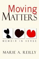 Moving Matters (Paperback): Marie A. Reilly