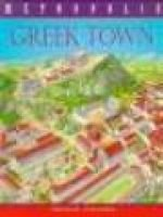 Greek town (Hardcover, Library binding): John Malam