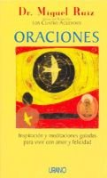 Oraciones (English, Spanish, Paperback): Miguel Ruiz