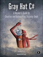 Gray Hat C - A Hacker's Guide to Creating and Automating Security Tools (Paperback): Brandon Perry