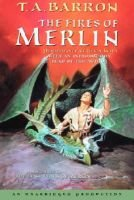 The Fires of Merlin (Audio cassette): T. A Barron