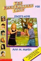 Stacey's Movie (Paperback): MARTIN Ann