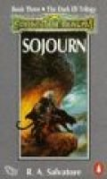 Sojourn (Paperback): R.A. Salvatore