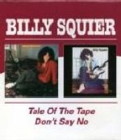 Tale of the Tape, The/don't Say No (CD):