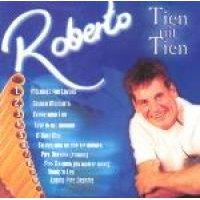 129 Roberto - Tien Uit Tien (CD): 129 Roberto