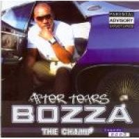 Bozza The Champ - After Tears (CD): Bozza The Champ