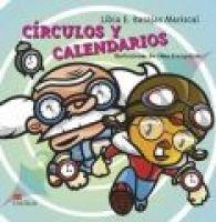 Circulos y Calendarios (Spanish, Paperback, illustrated edition): Libia E. Barajas Mariscal