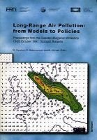 Long-Range Air Pollution - From Models to Policies - Proceedings of the Swedish-Bulgarian Workshop, October 1997, Sozopol,...