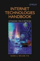 Internet Technologies Handbook - Optimizing the IP Network (Paperback, New): Mark A. Miller