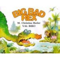 Big Bad Rex (Paperback, New ed): Christina Butler