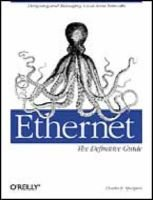 Ethernet - The Definitive Guide (Book): Charles Spurgeon