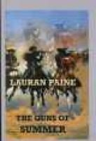 The Guns of Summer (Large print, Hardcover, large type edition): Lauran Paine