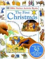 The First Christmas, (Paperback): Dorling Kindersley Publishing, Dk Publishing