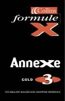 Formule X, Annexe level 3 - Pocket Vocabulary Book; Gold (Paperback): Martine Pillette