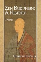 Zen Buddhism, Volume 2 - A History (Japan) (Paperback, Revised and expanded ed): Heinrich Dumoulin
