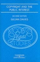 Copyright and the Public Interest (Paperback, 2nd Revised edition): Gillian Davies
